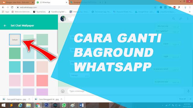 Cara Mengganti Warna Background Chat Whatsapp Web