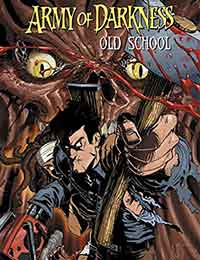 Army of Darkness: Old School