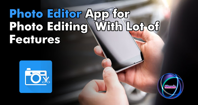 Photo Editing  With Lot of Features