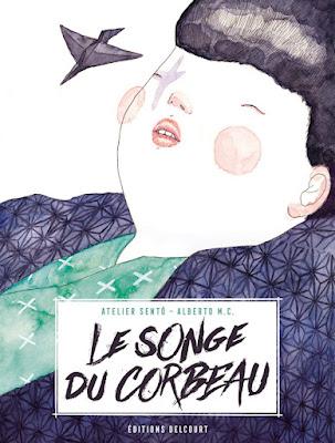 """couverture de""""LE SONGE DU CORBEAU"""" de Atelier Sento et Alberto M.C. chez Delcourt."""