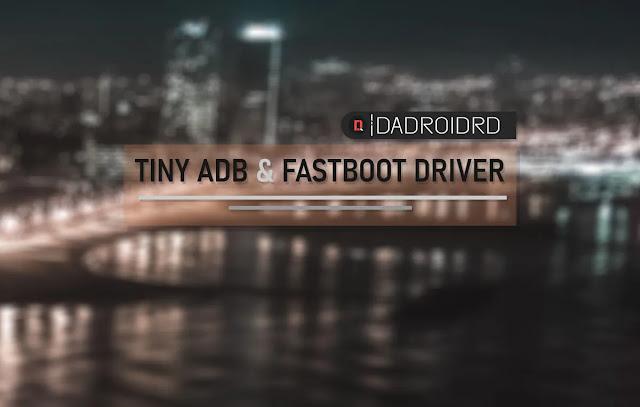 Tiny ADB & Fastboot Driver terbaru, Download Tiny ADB & Fastboot Driver, Latest version Tiny ADB & Fastboot Driver, versi terbaru Tiny ADB & Fastboot Driver, Tiny ADB & Fastboot Driver Windows, Download Tiny ADB & Fastboot Driver for Windows