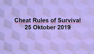 Link Download File Cheats Rules of Survival 25 Oktober 2019