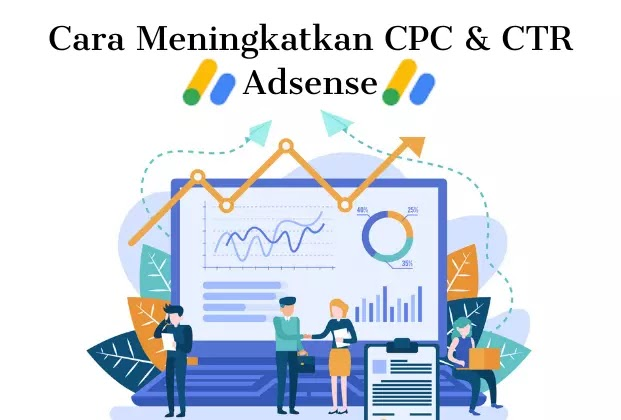 Cara-Meningkatkan-CPC-dan-CTR-Adsense