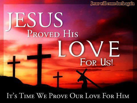 Jesus Proved His Love for Us