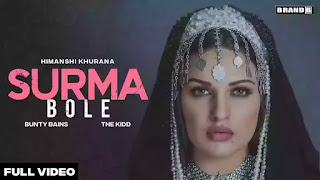 Checkout New Song Surma Bole lyrics penned by Bunty Bains and sung by Himanshi Khurana