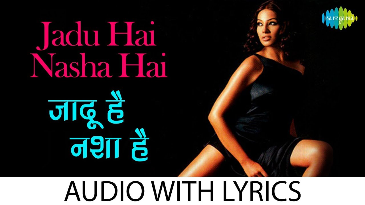 Jadu Hai Nasha Hai Lyrics in Hindi
