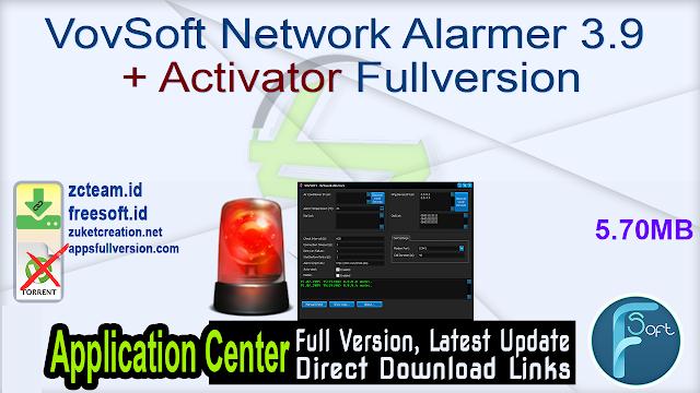 VovSoft Network Alarmer 3.9 + Activator Fullversion