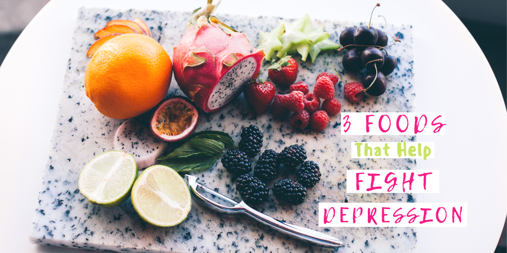 3 Foods that Help Fight Depression.