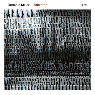 "Dominic Miller ""Absinthe"" / stereojazz"