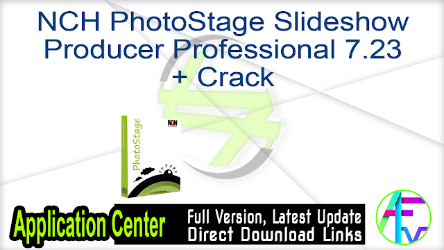 NCH PhotoStage Slideshow Producer Professional 7.23 + Crack