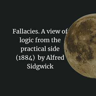Fallacies. A view of logic from the practical side