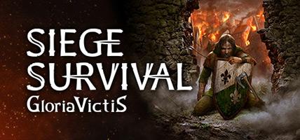 تحميل لعبة Siege Survival Gloria Victis