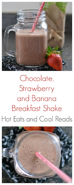 A nutritious and tasty on the go breakfast! Perfect for those busy mornings! Chocolate, Strawberry and Banana Breakfast Shake Recipe from Hot Eats and Cool Reads