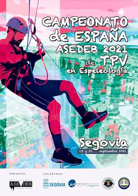 Cartel Campeonato de España de Tecnicas de Progresión Vertical en Espeleología que se celebrará en Segovia en Septiembre de 2021
