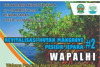 WAPALHI Adakan Revitalisasi Hutan Mangrove Pesisir Jepara#2