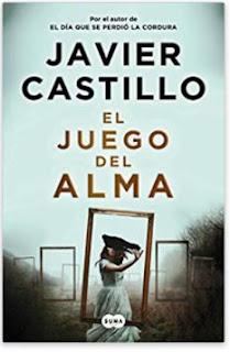 «El juego del alma» de Javier Castillo