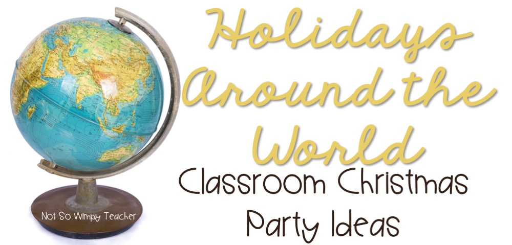 Diary of a not so wimpy teacher holidays around the world for Holidays around the world crafts