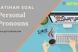 Latihan Soal Personal Pronouns.