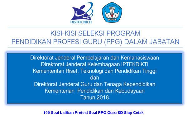 100 Soal Latihan Pretest Soal PPG Guru SD Siap Cetak