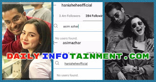 Hania and Asim Unfollowed Each Other