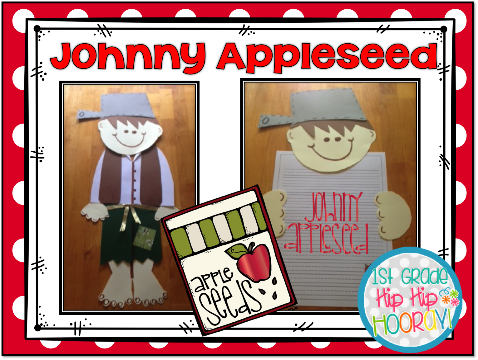 1st Grade Hip Hip Hooray Fall Is Apples And Johnny Appleseed