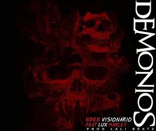 Ndex Visionário – Demônios (feat. Lux Marley ( 2019 ) [DOWNLOAD]