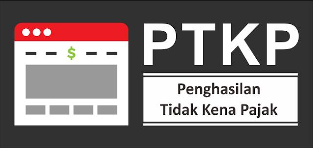 PTKP Terbaru 2019  (Penghasilan Tidak Kena Pajak)