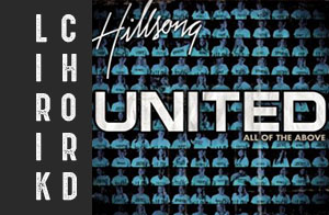 lirik chord kunci lyric hillsong united all of the above album
