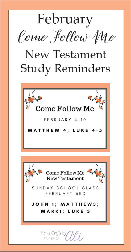 Come Follow Me Study Reminders for February Personal and Sunday School Studay