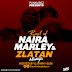 DOWNLOAD MIXTAPE: DJ Awhy Slim - Best Of Zlatan and Naira Marley
