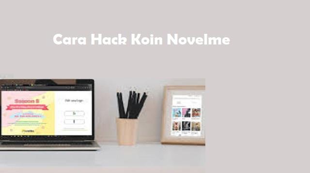 Cara Hack Koin Novelme