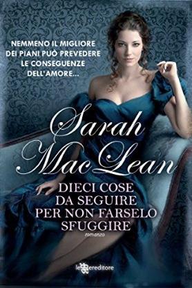 3edaf0dcffbb DIECI COSE DA SEGUIRE PER NON FARSELO SFUGGIRE di Sarah MacLean ...