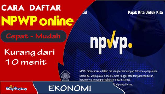Inilah Cara Daftar NPWP Online