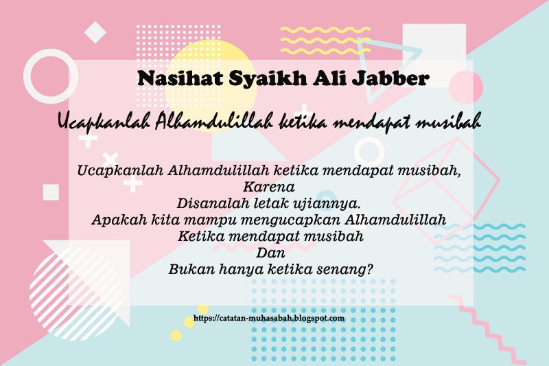 Ucapkanlah Alhamdulillah Ketika Mendapat Musibah