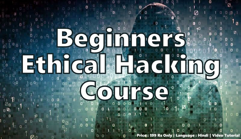 Beginners Ethical Hacking Course in Hindi