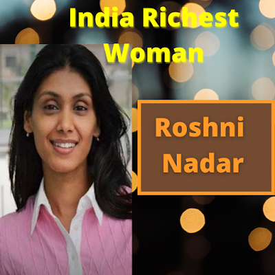 Roshni Nadar Why She is India's Richest Woman
