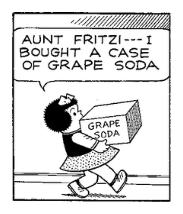 """Nancy is carrying in a case of grape soda. """"Aunt Fritz --- I bought a case of grape soda,"""" Nancy says."""