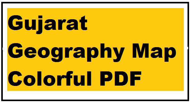 Gujarat Geography Map Colorful PDF