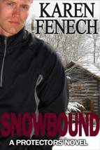 SNOWBOUND: The Protectors Series- Book Two - Kindle Edition