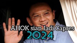 Ahoh : Saya Siap Jadi Capres 2024