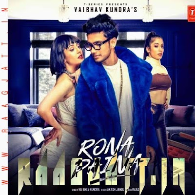 Rona Paina by Vaibhav Kundra lyrics