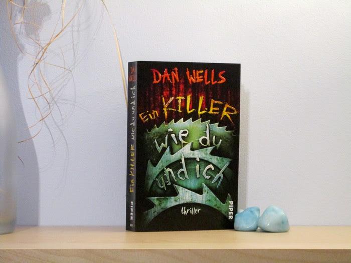 Ein Killer wie du und ich von Dan Wells