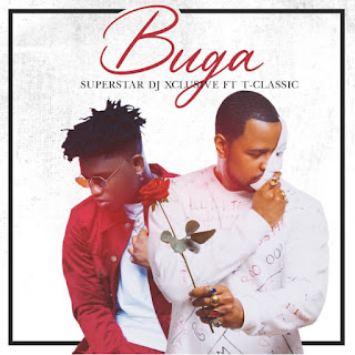 "Popularly known Nigerian disc jockey DJ Xclusive comes through with his new joint assisted single with Afropop singer T Classic and he tags this song ""Buga"" produced by Tempo."