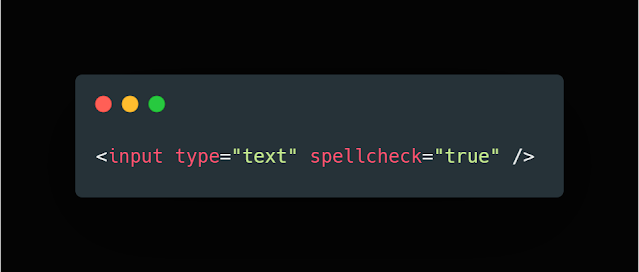 Check for Spelling Mistakes with One Line HTML5 Attribute