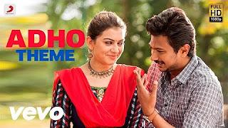 Manithan – Adho Theme Song _ Udhayanidhi Stalin, Hansika _ Santhosh Narayanan