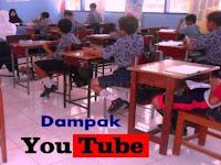 Dampak/Pengaruh Positif dan Negatif Youtube Terhadap Prestasi Siswa