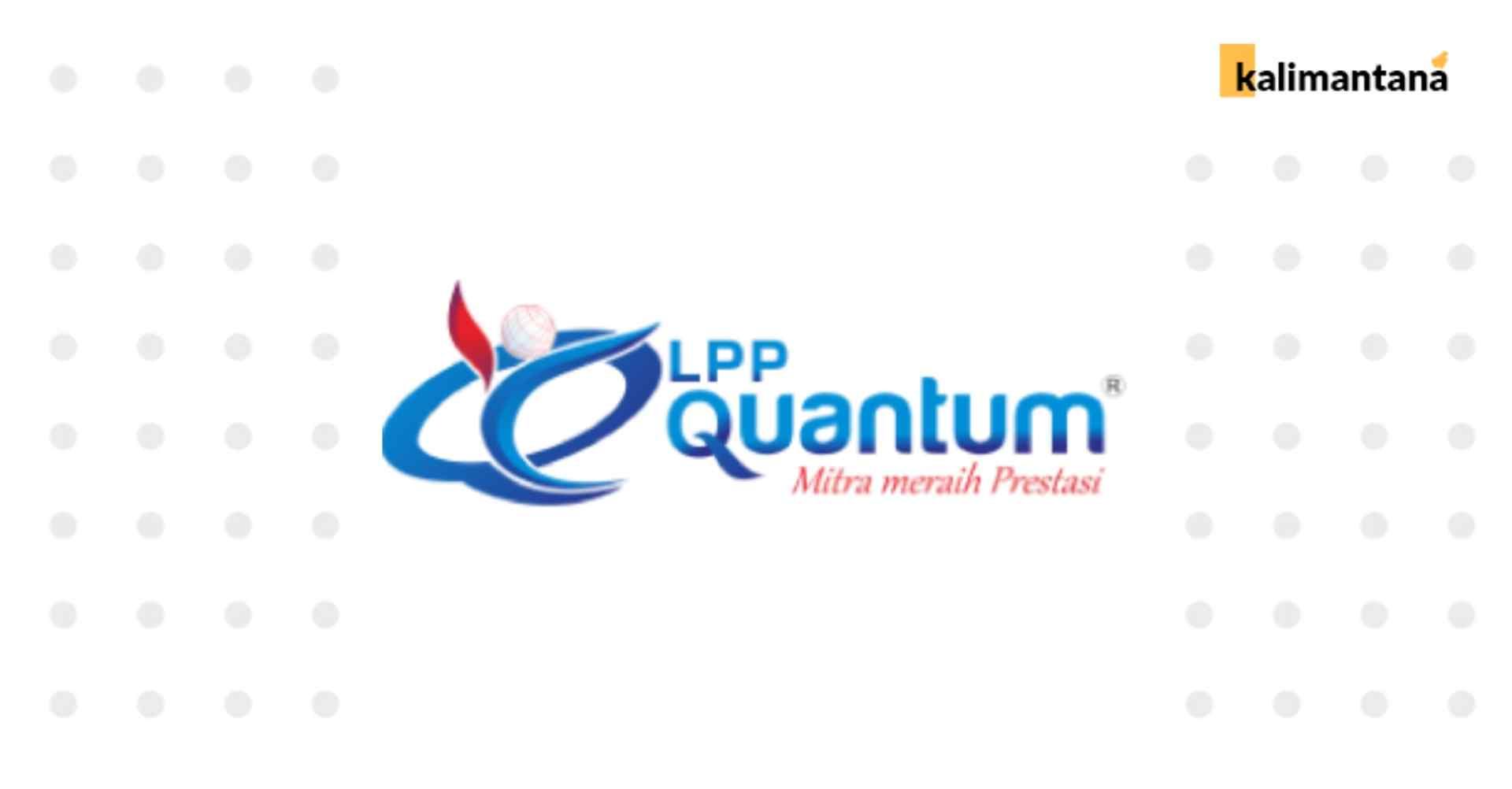 Lowongan Dosen LPP Quantum - Sampit