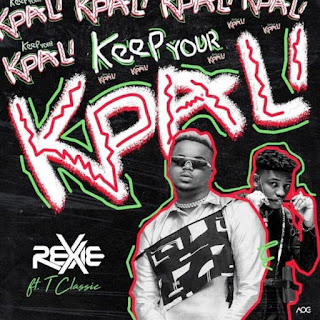 keep your Kpali mp3, Rexxie keep your Kpali, keep your Kpali lyrics, keep your Kpali video