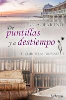 De puntillas y a destiempo   El club de las tulipanes #3   Lucía de Vicente   Selecta