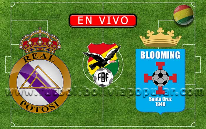 【En Vivo】Real Potosí vs. Blooming - Torneo Apertura 2020